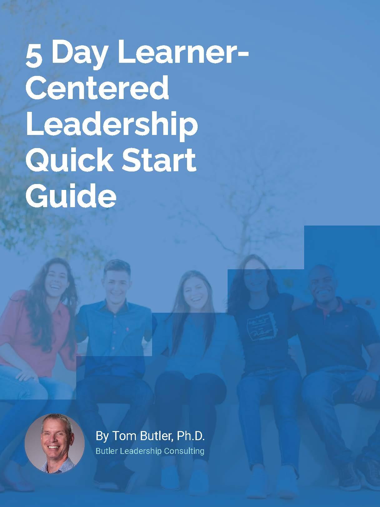 5 Day Learner-Centered leader Kickstart Workbook